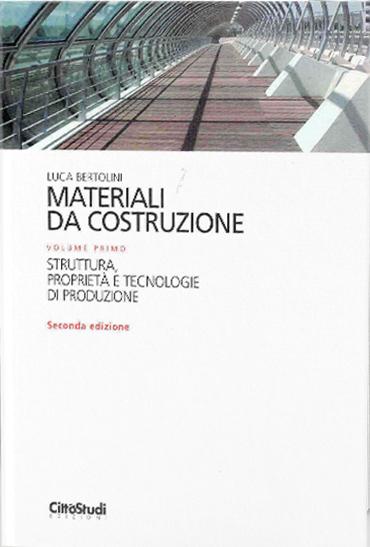 Autori materiali da costruzione volume primo for Materiali da costruzione casa